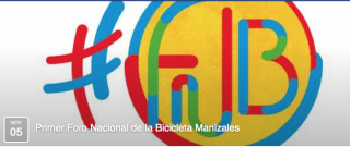 First Bicycle Forum in Manizales, Colombia 5-7 November2015